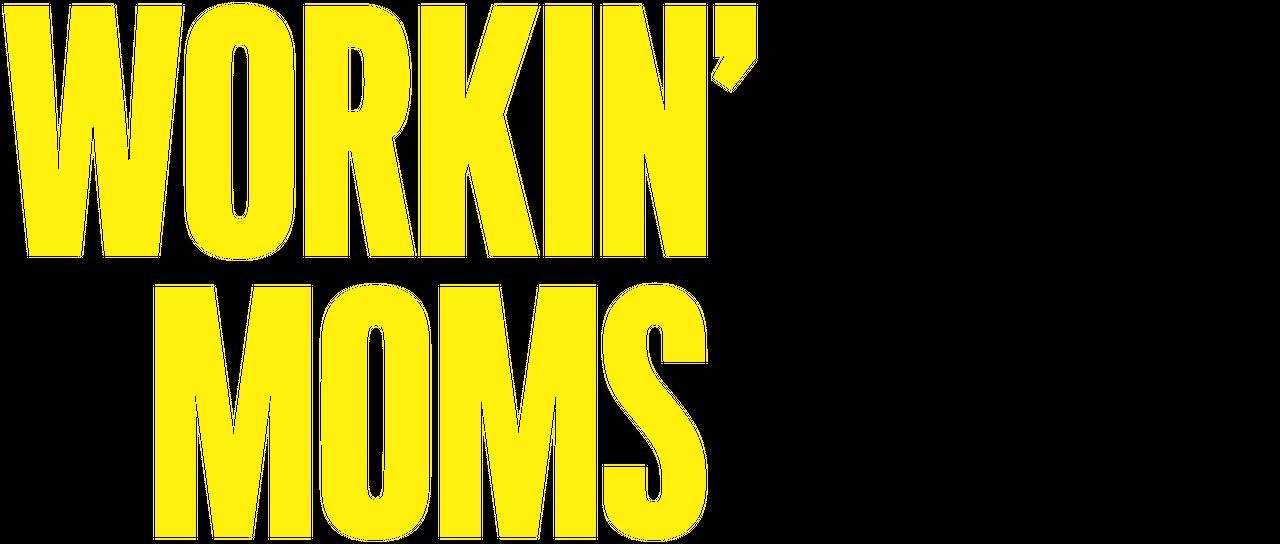 Workin' Moms | Netflix