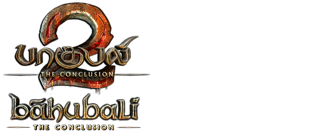 Baahubali 2: The Conclusion (Tamil Version) | Netflix