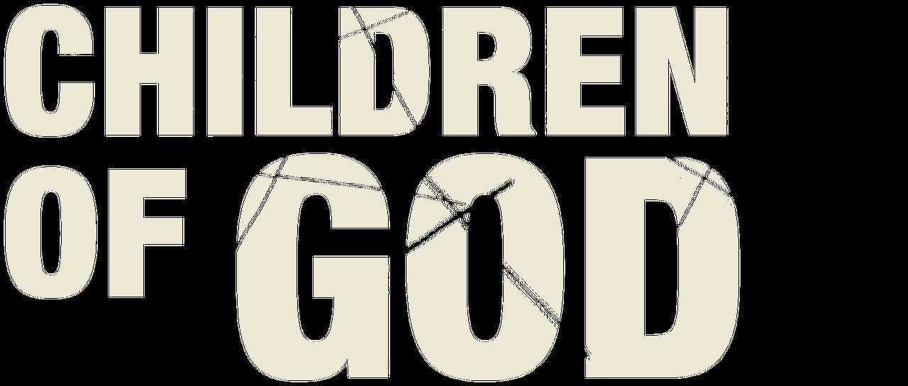 Children of God | Netflix