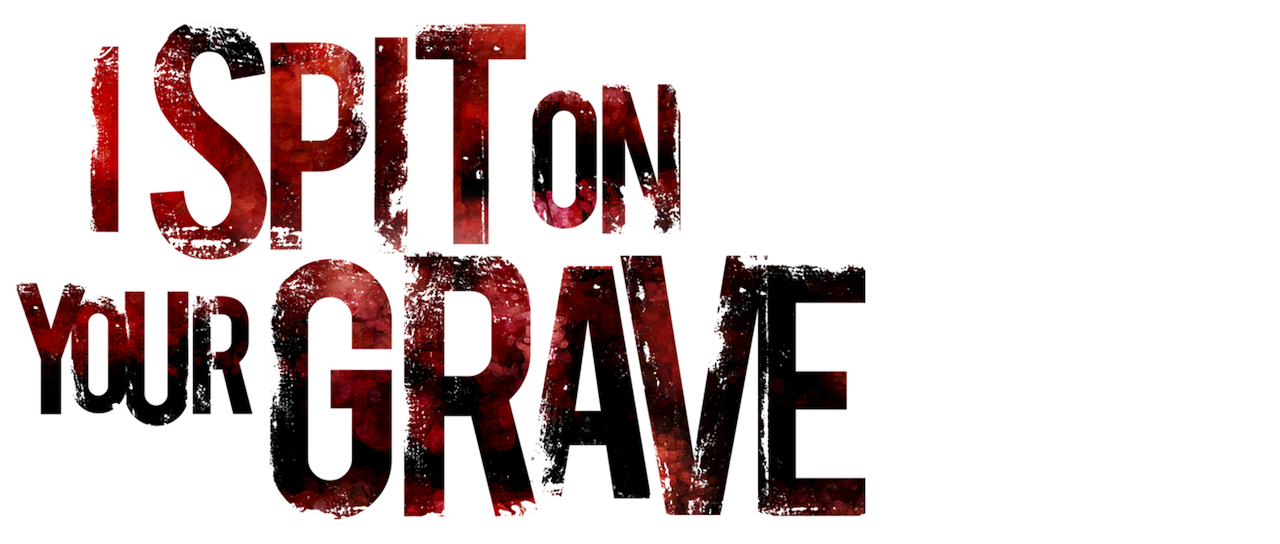 I spit on your grave free movie online
