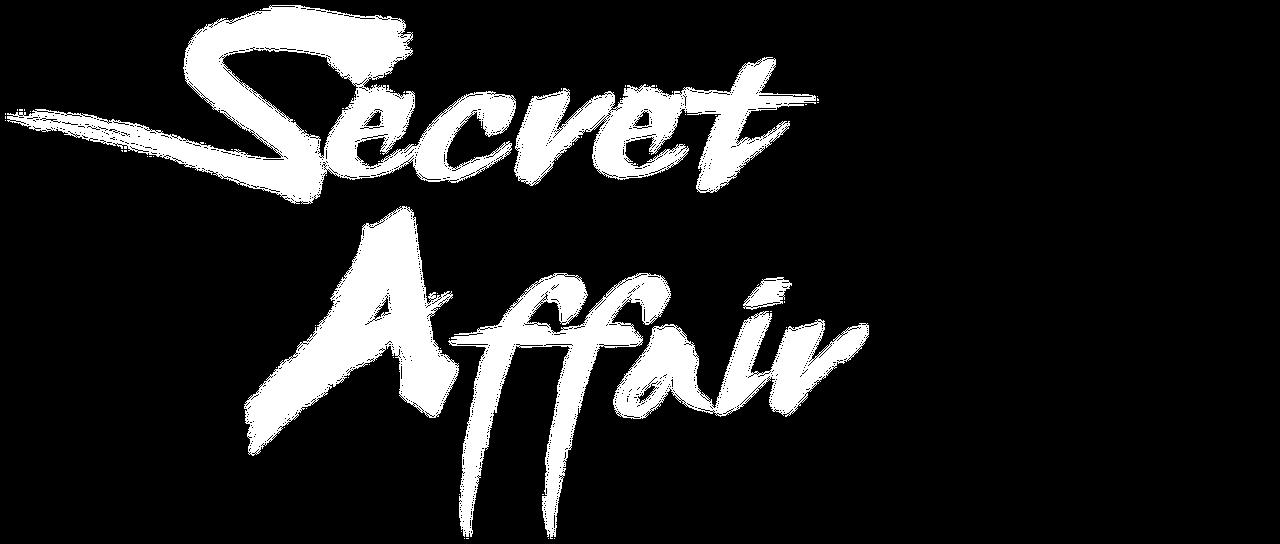 Secret Affair | Netflix