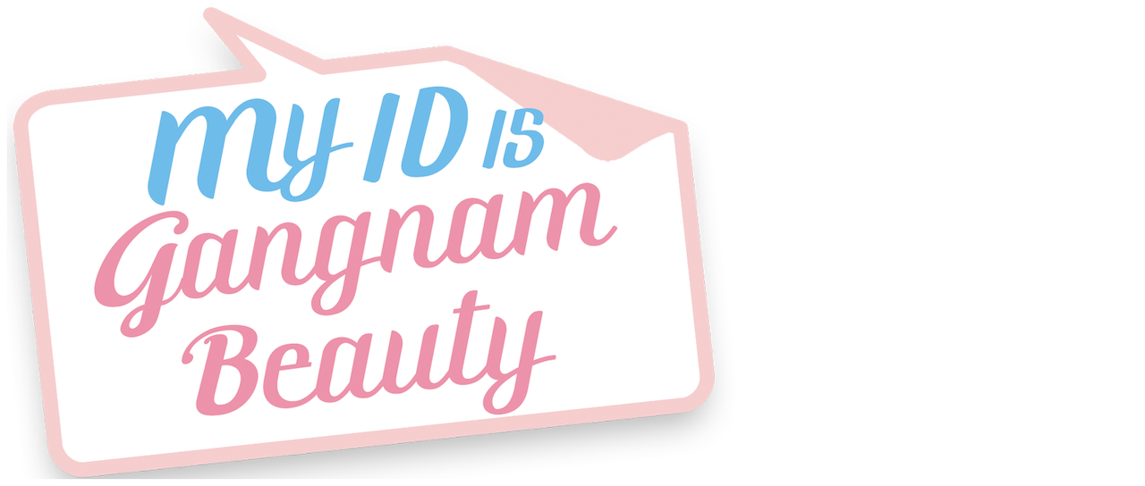 My ID is Gangnam Beauty | Netflix