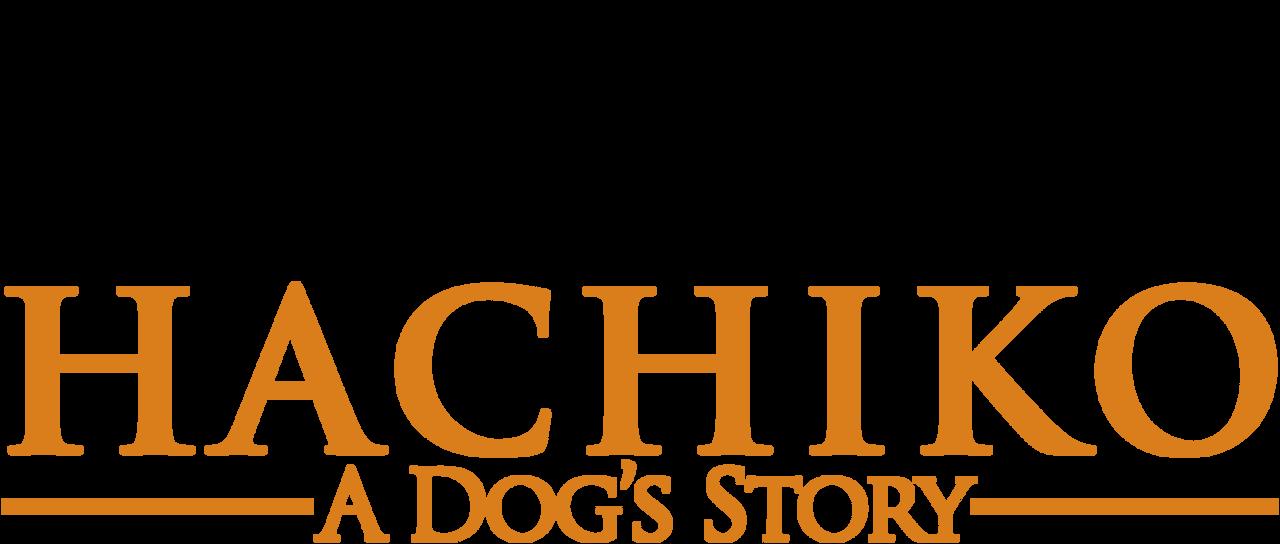 Hachi A Dog S Tale Netflix