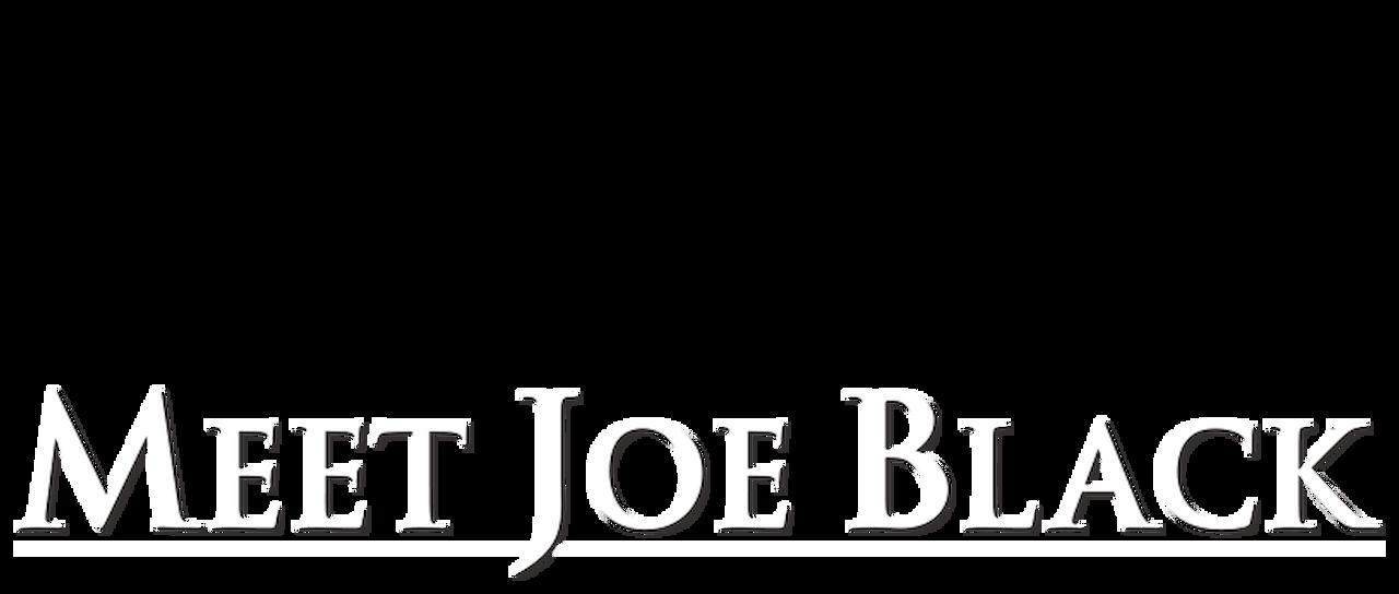 Meet Joe Black Netflix