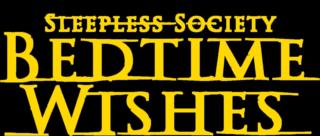 Sleepless Society Bedtime Wishes Netflix