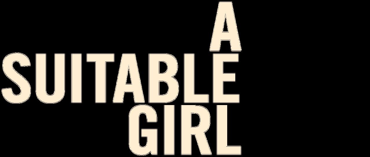 A Suitable Girl Netflix