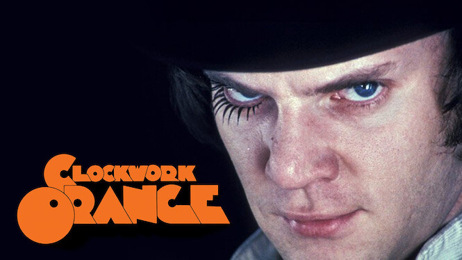 Clockwork Orange Netflix