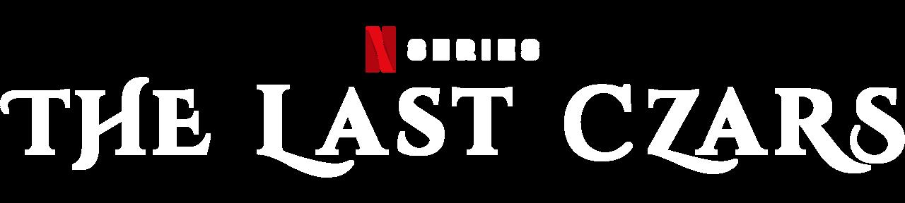 The Last Czars | Netflix Official Site