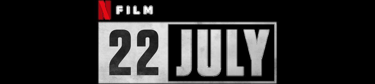22 July | Netflix Official Site