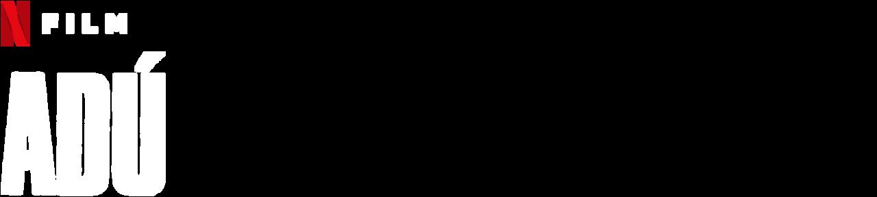 Adu Netflix Official Site